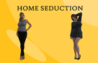 Home seduction