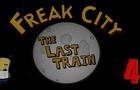 Freak City S01EP04