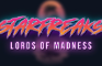 Starfreaks: Lords of Madness