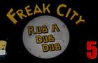 Freak City S01EP05
