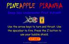 Pineapple Piranha