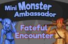 MA: Fateful Encounter