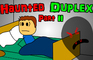 Haunted Duplex - Part 2