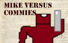 Mike Versus Commies