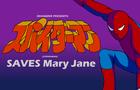 Supaidāman Saves Mary Jane
