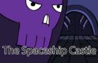 The Spaceship Castle