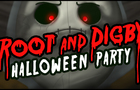 Root & Digby's Halloween Party