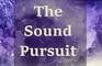 The Sound Pursuit