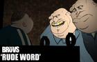 TheBruvs - Rude Word