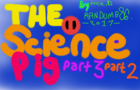 The Science pig #3 Part two