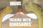 TheBruvs - Talking With Dinosaurs