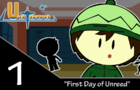 UnTown: episode 1(redux)- First day of Unreed