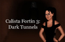 Calista Fortin 3: Dark Tunnels