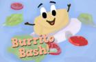 Burrito Bash!