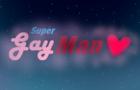 Super GayMan