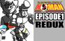 No-Man Episode 1 Redux