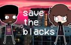 ZORBAI SAVES THE BLACKS