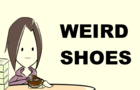 Weird Shoes