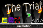 The Trial - Geometry Dash Animation #3