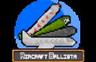 Aircraft Ballista