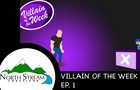 One Fateful Day: Villain of the Week Ep. 1