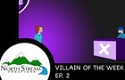 One Fateful Day: Villain of the Week Ep. 2