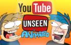 Youtube UNSEEN