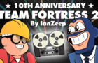 10th Anniversary - Team Fortress 2 [Animation]