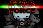 Star Force - The Ambush