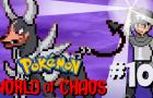 PKMN: World of Chaos Ep 10