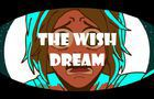 The Wish - Dream