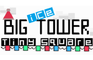 Big ICE Tower Tiny Square