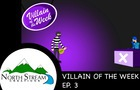 One Fateful Day: Villain of the Week Ep. 3