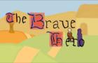 The Brave Hero