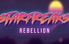 Starfreaks: Rebellion