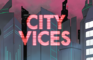 City Vices (Official Music Video)