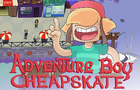 Adventure Boy Cheapskate