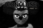 CONCLUSE - Part 17 - Incompatible Worlds