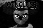 CONCLUSE - Part 17 - Incompatible Worlds