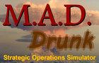 M.A.D. Drunk