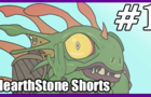 HearthStone Cartoon: Shorts #1