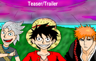 Fight Fever: Teaser - Luffy vs Eren