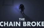 The Chain Broke - description