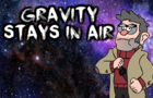 """Gravity Stays in Air"" (Gravity Falls Parody)"