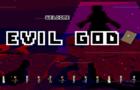 Evil God
