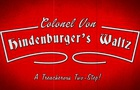 Col. Von Hindenburger's Waltz
