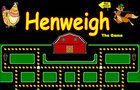 Henweigh the Game