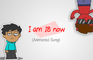 I am 18 (Animated Song)