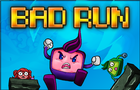 Bad Run - a part of the Bad Pad Saga