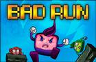 Bad Run - a part of the Bad Pad Saga